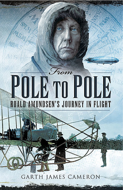 From Pole to Pole, Garth James Cameron
