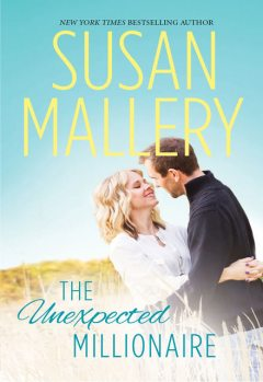 The Unexpected Millionaire, Susan Mallery