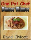 One Pot Chef Dinner Winner, David Chilcott
