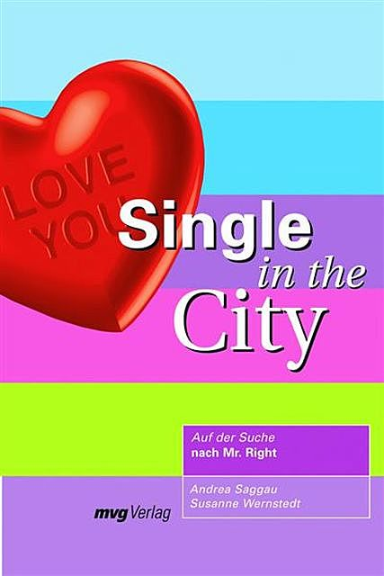 Single in the City, Andrea, Andrea Saggau, Wernstedt Susanne Saggau