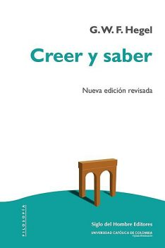 Creer y saber, Georg Wilhelm Friedrich Hegel