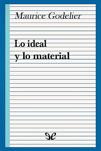 Lo ideal y lo material, Maurice Godelier