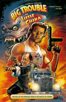 Big Trouble in Little China Vol. 1, John Carpenter, Eric Powell