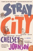 Stray City, Chelsey Johnson