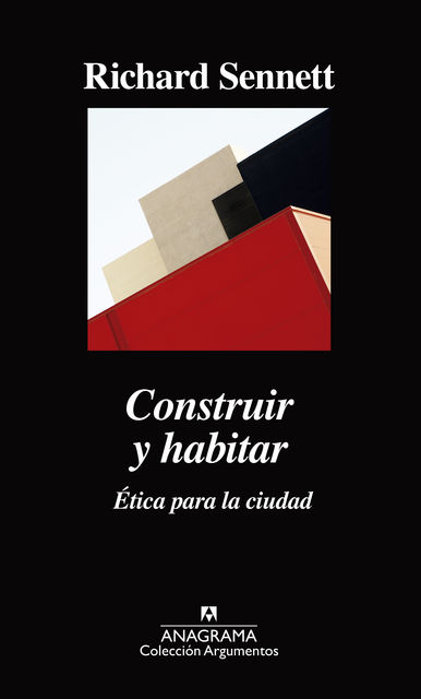 Construir y habitar, Richard Sennett