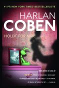 Holdt For Nar, Harlan Coben