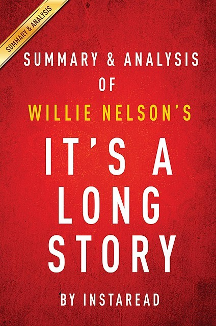It's a Long Story by Willie Nelson | Summary & Analysis, Instaread