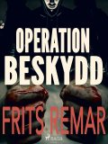 Operation Beskydd, Frits Remar