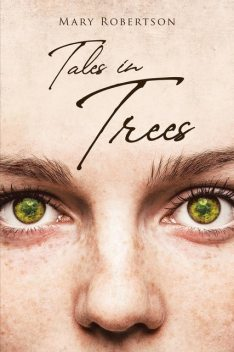 Tales in Trees, Mary Robertson