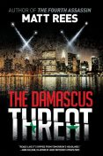 The Damascus Threat, Matt Rees