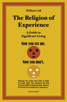 The Religion of Experience, William Call