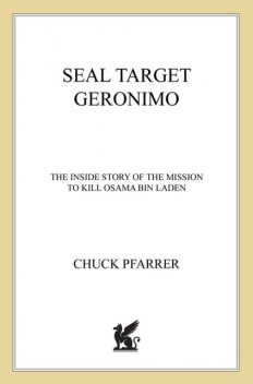 SEAL Target Geronimo: The Inside Story of the Mission to Kill Osama bin Laden, Pfarrer Chuck