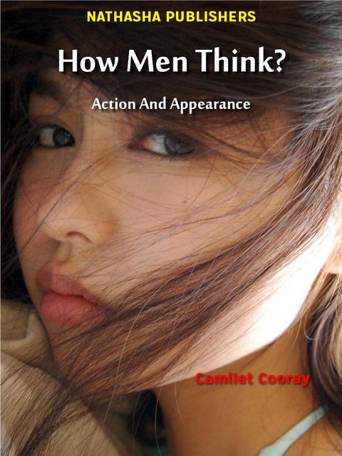 How Men Think? : Action and Appearance, Director Camilet Cooray