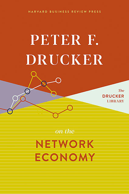 Managing in a Time of Great Change, Peter Drucker