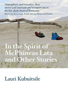 In the Spirit of McPhineas Lata and Other Stories, Lauri Kubuitsile