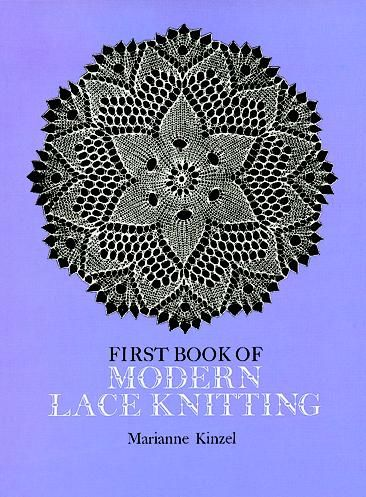 First Book of Modern Lace Knitting, Marianne Kinzel