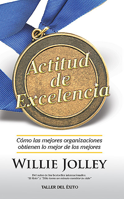 Actitud de excelencia, Willie Jolley