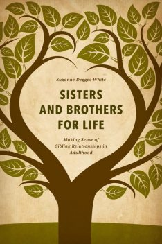 Sisters and Brothers for Life, Suzanne Degges-White