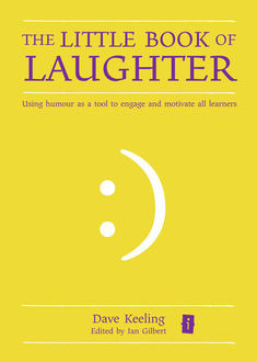 The Little Book of Laughter, Dave Keeling