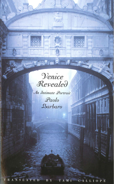 Venice Revealed, Paolo Barbaro