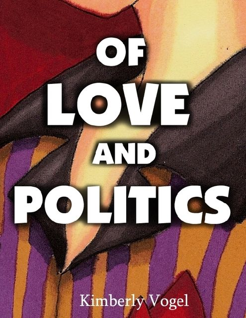 Of Love and Politics: A Project Nartana Case, Kimberly Vogel