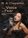 The Voice of Fear, B.A.Chepaitis