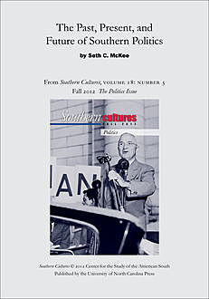 The Past, Present, and Future of Southern Politics, Seth C. McKee