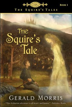 The Squire's Tale, Gerald Morris