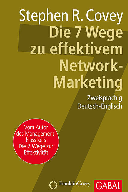 Die 7 Wege zu effektivem Network-Marketing, Stephen Covey