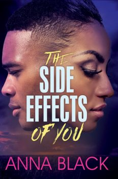 The Side Effects of You, Anna Black