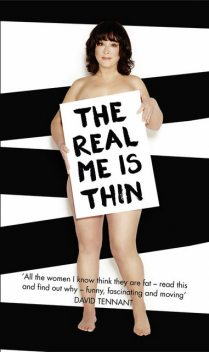 The Real Me is Thin, Arabella Weir