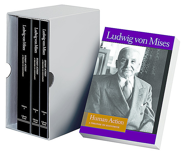 Human Action, Ludwig Von Mises