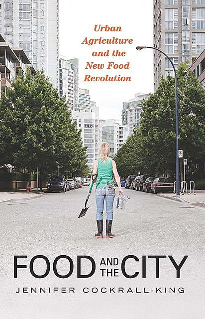 Food and the City, Jennifer Cockrall-King