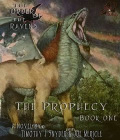 The Order of the Ravens Book 1: The Prophecy, Timothy Snyder