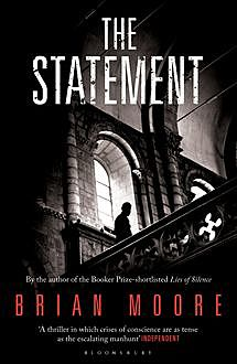 The Statement, Brian Moore