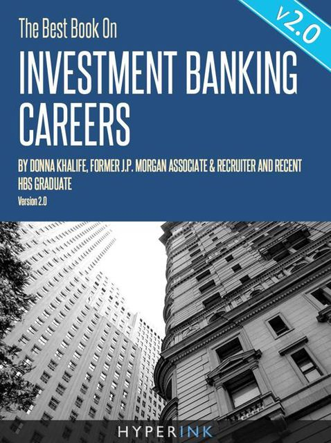 The Best Book On Investment Banking Careers, Donna Khalife