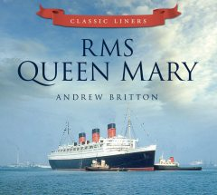 RMS Queen Mary, Andrew Britton