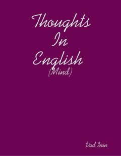 Thoughts In English, Vad Inin