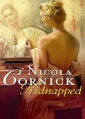 Kidnapped: His Innocent Mistress, Nicola Cornick