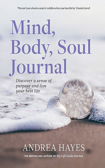 Mind, Body, Soul Journal, Andrea Hayes
