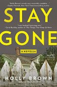 Stay Gone, Holly Brown