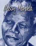 Nelson Mandela: His Words, Ann Kannings