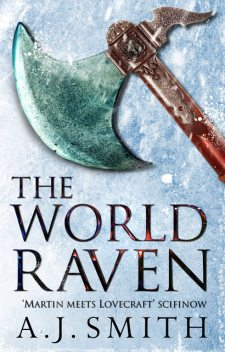 The World Raven, A.J.Smith