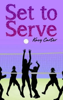 Set to Serve, Kacy Carter
