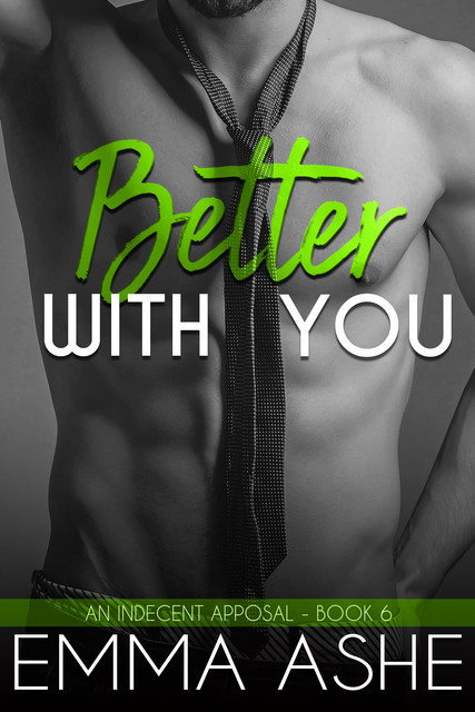 Better With You, Emma Ashe
