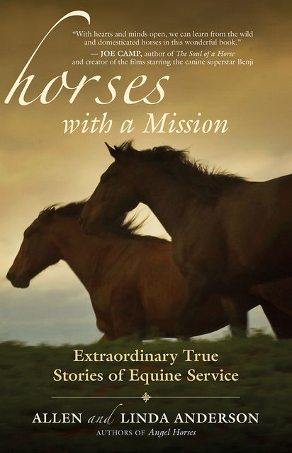 Horses with a Mission, Allen Anderson, Linda Anderson