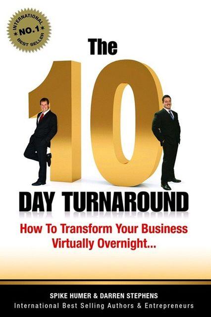 The 10 Day Turnaround, Darren Stephens, Spike Humer