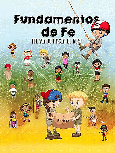 Fundamentos de Fe – Libro Infantil, Gordon Skinner, Teresa Skinner, Ashley Flores