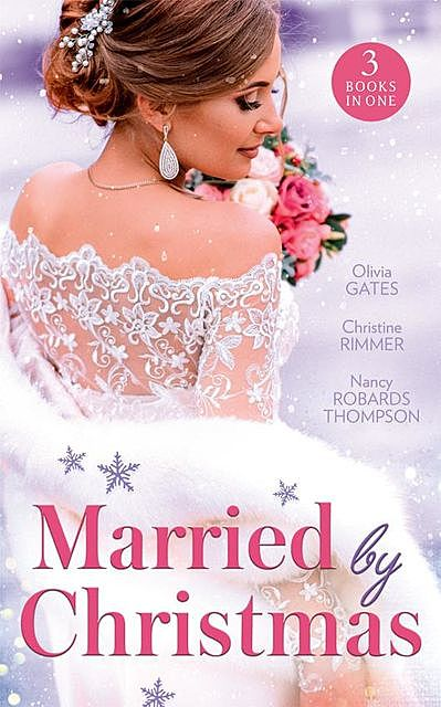 Married By Christmas, Olivia Gates, Christine Rimmer, Nancy Thompson