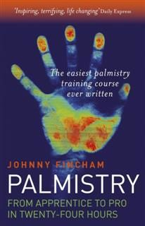Palmistry: From Apprentice To Pro In 24, Johnny Fincham
